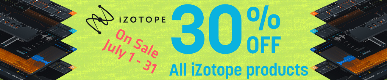 Banner iZotope - 30% OFF of ALL Products