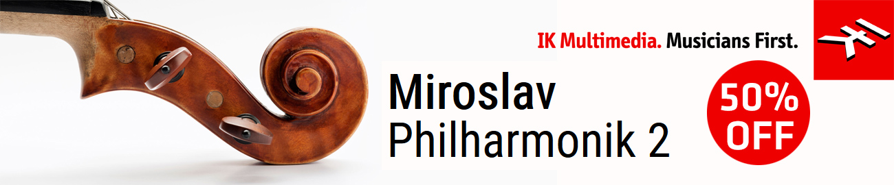 Banner IK Multimedia - Miroslav Philharmonik 50% OFF